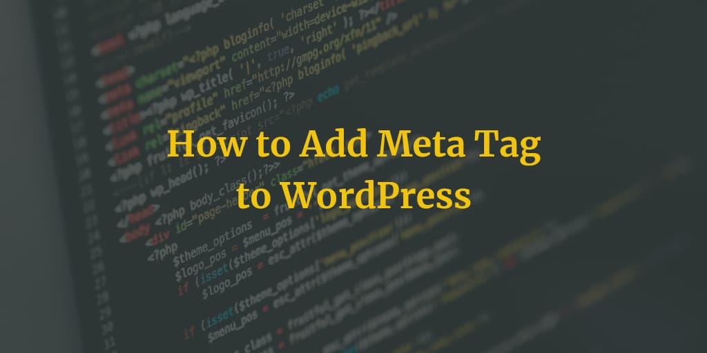 how to add meta tag to wordpress